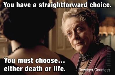 Choose Life or Death